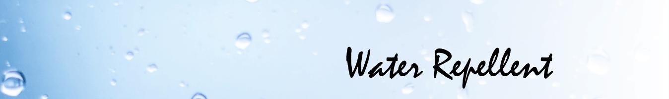 Water Repellent banner